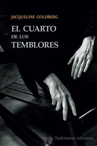 El cuarto de los temblores (Oscar Todtmann editores) (Spanish Edition)