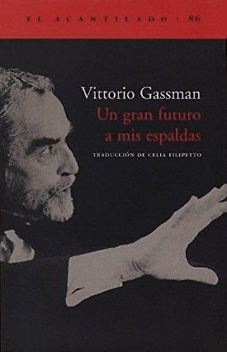 Un gran futuro a mis espaldas (El Acantilado) por Vittorio Gassman,Filipetto Isicato, Celia