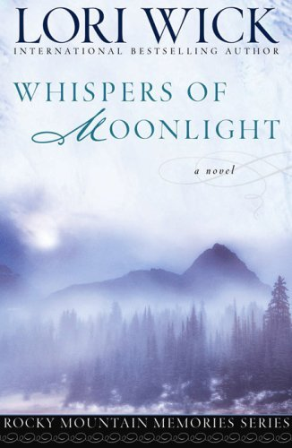 Whispers of Moonlight (Rocky Mountain Memories #2)