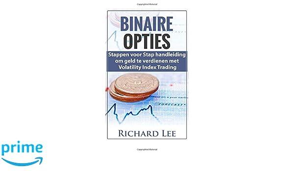 Binaire Opties: Stappen voor Stap handleiding om geld te ...