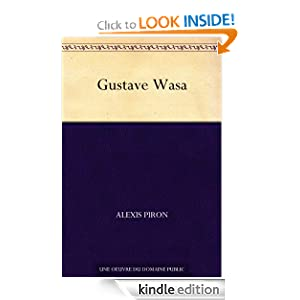 Gustave Wasa (French Edition) Alexis Piron