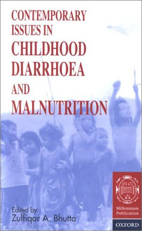Contemporary Issues in Childhood Diarrhoea and Malnutrition