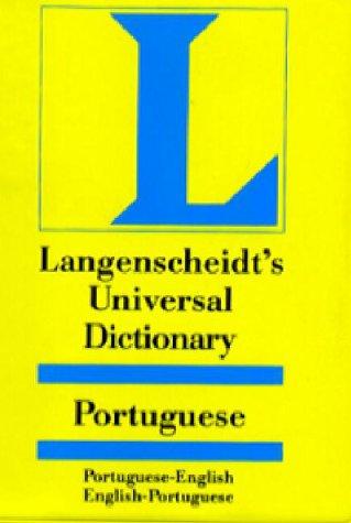 Langenscheidt's Universal Portuguese Dictionary: English-Portuguese/Portuguese-English