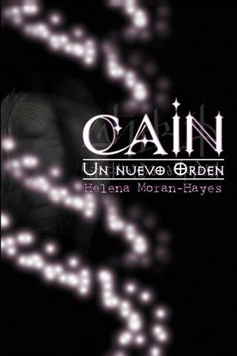 Cain (Un mundo de nefilims, nepfilitis y Caínes y seres con poderes especiales)