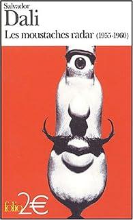 Les moustaches radar (1955-1960) par Salvador Dalí