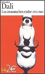 Les Moustaches radar: (1955-1960)