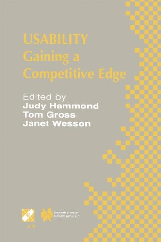 Download Usability: Gaining a Competitive Edge (IFIP Advances in Information and Communication Technology) PDF