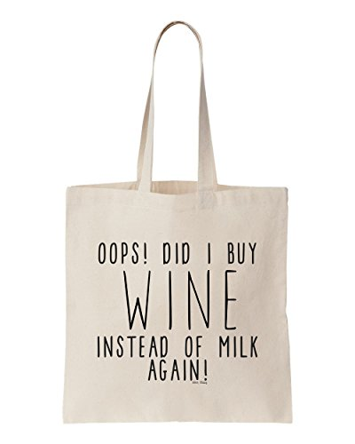 Canvas Bag oops! did I buy WINE instead of milk again! reusable grocery - Daisy Wine