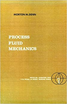 Book Process Fluid Mechanics, (Prentice-Hall International Series in the Physical and Chemical Engineering Sciences)