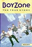 Boyzone: The True Story