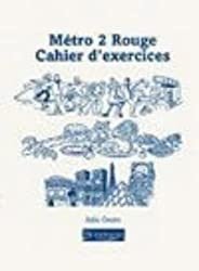 Metro 2: Rouge Cahier d'Exercices