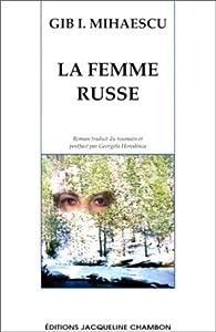 La femme russe par Gib I. Mihaescu