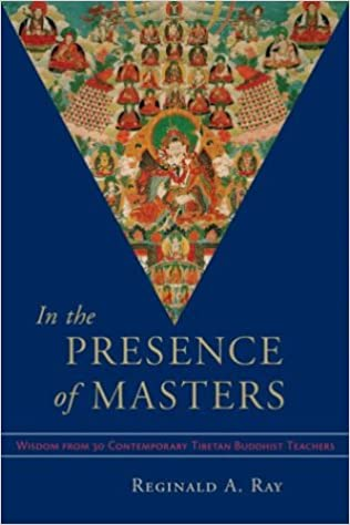 Book In the Presence of Masters: Wisdom from 30 Contemporary Tibetan Buddhist Teachers