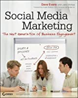 Social Media Marketing: The Next Generation of Business Engagement Front Cover