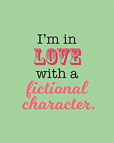 DIWhy? Designs - I'm In Love With A Fictional Character: Journal