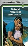 Front cover for the book Natural Attraction by Marisa Carroll