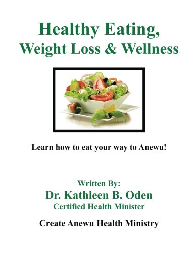 Healthy Eating, Weight Loss & Wellness