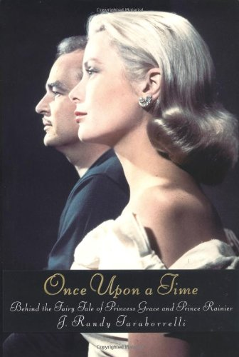 Once Upon a Time: Behind the Fairy Tale of Princess Grace and Prince Rainier PDF