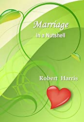 Marriage in a Nutshell (English Edition)