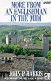 More from an Englishman in the Midi, John P. Harris, 0563364939