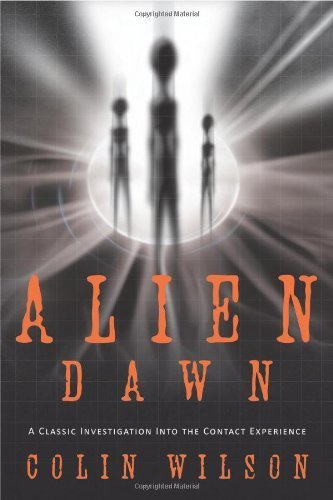 Alien Dawn: A Classic Investigation into the Contact Experience Paperback January 8, 2010