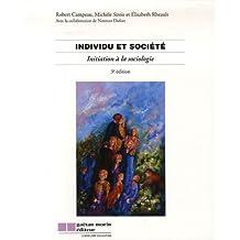 Individu et société : initiation à la sociologie (3e édition)