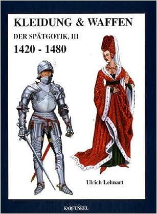 Cover Kleidung und Waffen des Spätmittelalters III