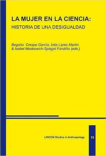 Amazon.com: La mujer en la ciencia: historia de una ...
