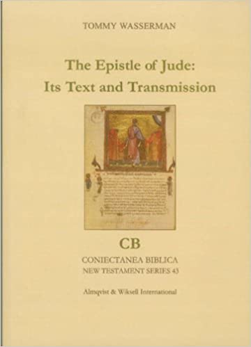 The Epistle Of Jude Its Text And Transmission Coniectanea Biblica