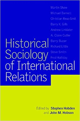 Historical Sociology of International Relations