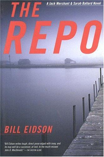 The Repo (Jack Merchant & Sarah Ballard Novels)