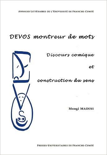 Livres Devos montreur de mots : Discours comique et construction du sens pdf, epub ebook
