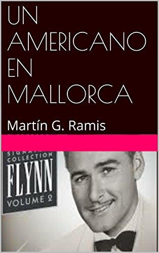 Descargar Libro Un Americano En Mallorca: Martín G. Ramis Gabriel Morell