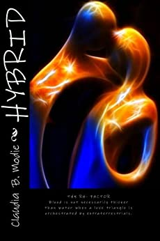 Hybrid the Rh- Factor (Hybrid Series Book One 1) by [Modie, Claudia]