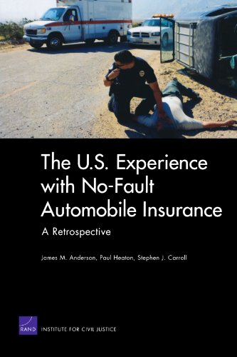 Download The U.S. Experience with No-Fault Automobile Insurance: A Retrospective Pdf