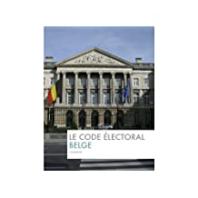 Le code electoral Belge (BelgaLex) (French Edition)