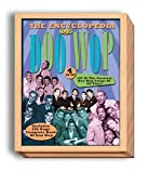 Encyclopedia of Doo Wop: 4 CD set; includes 496 page Complete Book of Doo Wop
