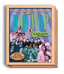 Encyclopedia of Doo Wop: 4 CD set; includes 496 page Complete Book of Doo Wop by Collectables