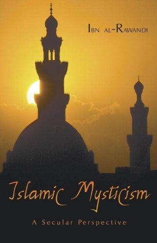 Islamic Mysticism: A Secular Perspective