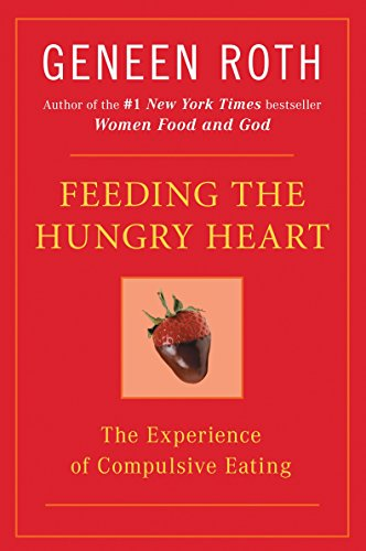 Feeding the Hungry Heart: The Experience of Compulsive