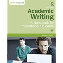 Academic Writing: A Handbook for International Students: Answer Key Included