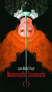 Mademoiselle Scaramouche par Payet