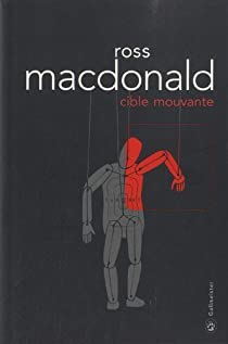 Ross MacDonald - Cible mouvante