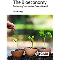 The Bioeconomy: Delivering Sustainable Green Growth