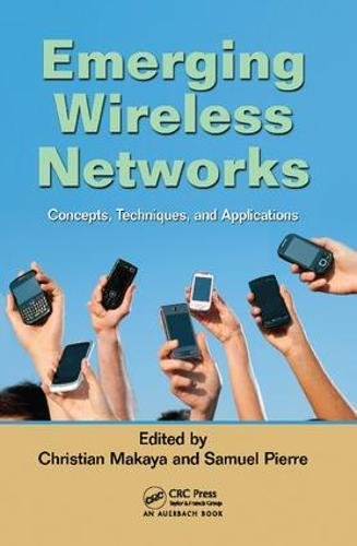 Emerging Wireless Networks: Concepts, Techniques and Applications-cover