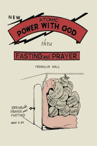 Atomic Power with God, Thru Fasting and Prayer (Saint To Pray To For Lost Things)