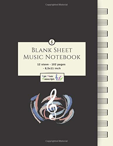 Blank Sheet Music Notebook: Music Manuscript Paper / White Marble Blank Sheet Music / Notebook for Musicians / Staff Paper / Composition Books Gifts ... * Large * 12 Stave * 102 pages * Paperback – July 14, 2019