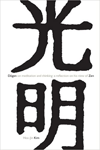 Dogen On Meditation And Thinking A Reflection On His View Of Zen