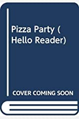 Pizza Party (Hello Reader) Library Binding