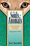 The Souls of Animals, Kowalski, Gary, 0913299847